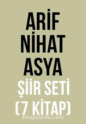 Arif Nihat Asya Şiir Seti (7 Kitap) - Arif Nihat Asya pdf epub