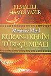 Metinsiz Meal/ Kur'an-ı Kerim Türkçe Meali