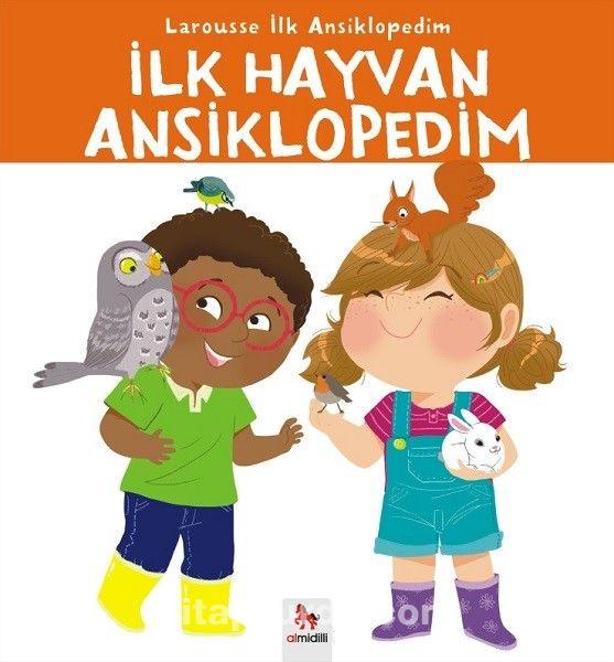 İlk Hayvan Ansiklopedim / Larousse İlk Ansiklopedim Dizisi - Kollektif pdf epub