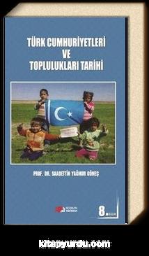Türkiye Cumhuriyetleri ve Toplulukları Tarihi