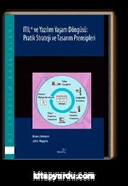Itıl ve Yazılım Yaşam Döngüsü: Pratik Strateji ve Tasarım Prensipleri