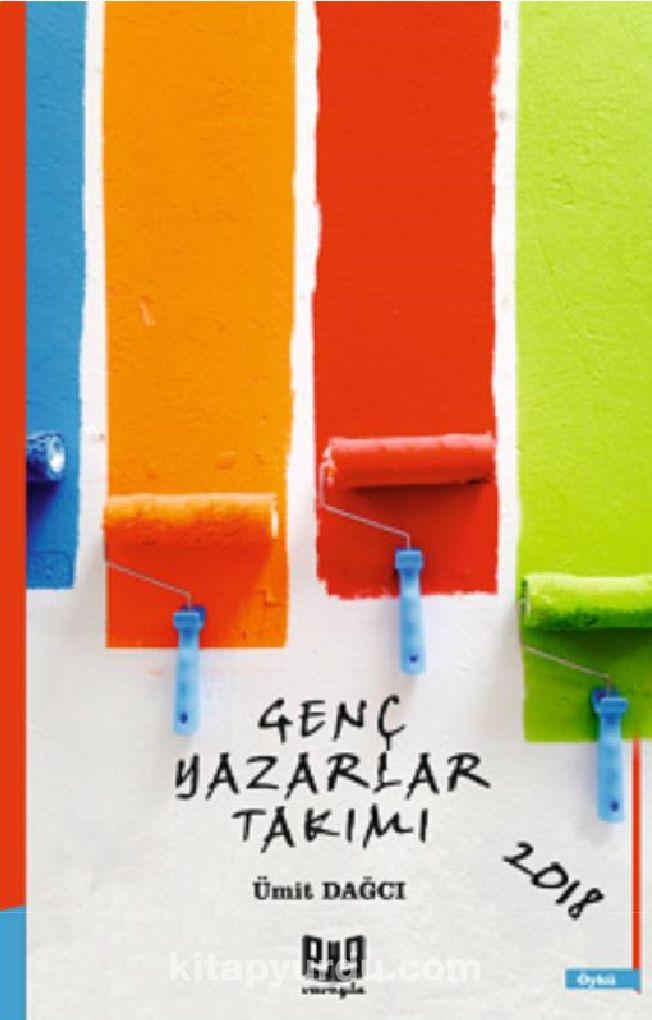 Genç Yazarlar Takımı 2018 - Ümit Dağcı pdf epub