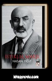 Bir Milletin Dirilişi İstiklal Marşı