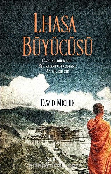 Lhasa Büyücüsü - David Michie pdf epub