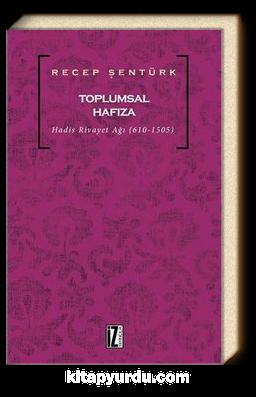 Toplumsal Hafıza & Hadis Rivayet Ağı (610-1505)