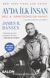 Ay'da İlk İnsan & Neil A. Armstrong'un Hayatı