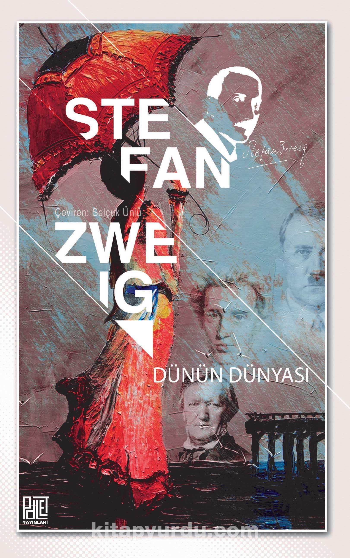 Dünün Dünyası - Stefan Zweig pdf epub