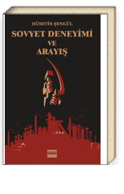 Sovyet Deneyimi ve Arayış