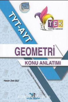 TYT AYT TEK Serisi Geometri Konu Anlatımlı - Hasan Zeki İşçi pdf epub