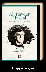Ali Haydar Haksal Öykü ve Romanlarında Yapı ve İzlek