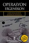 Operasyon Ergenekon & Gizli Belgelerde Karanlık İlişkiler