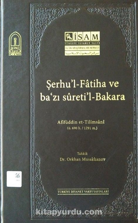 Şerhu'l-Fatiha ve Ba'zı Sureti'l-Bakara - Afifüddin Süleyman Et-Tilmsani pdf epub