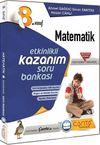 8. Sınıf Matematik Etkinlikli Kazanım Soru Bankası