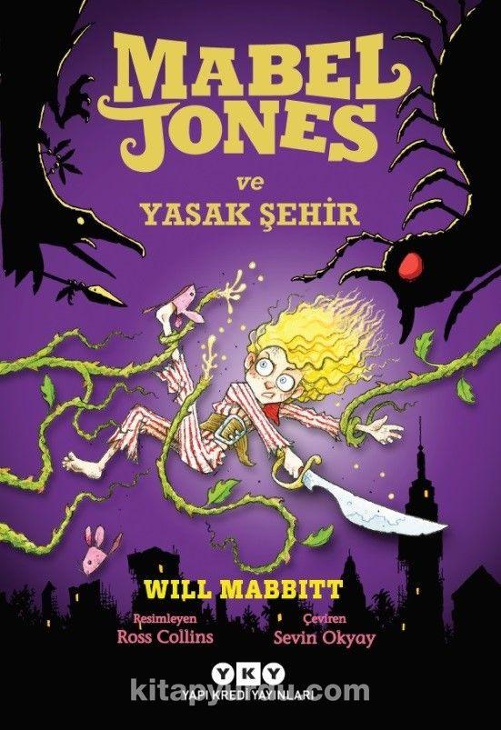 Mabel Jones ve Yasak Şehir - Will Mabbitt pdf epub