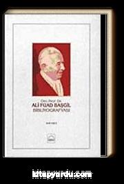 Ord.Prof. Dr. Ali Fuad Başgil Bibliyografyası