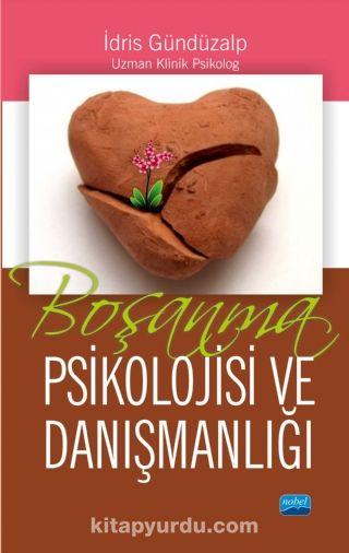 Boşanma Psikolojisi ve Danışmanlığı