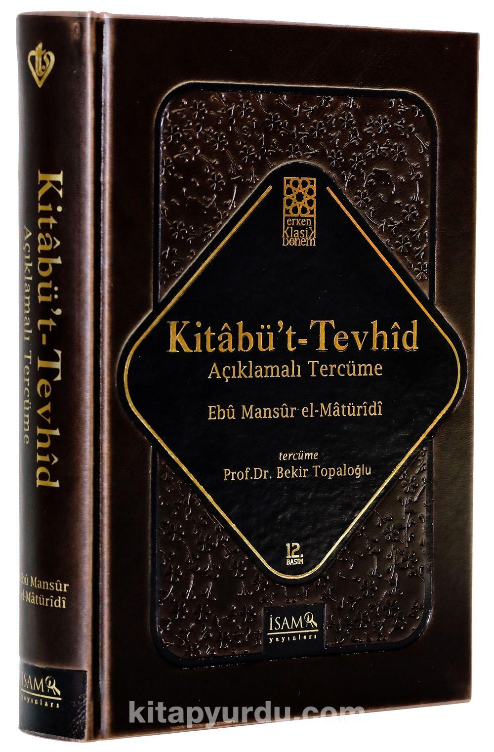 Kitabü't Tevhid Açıklamalı Tercüme (Ciltli) - Ebu Mansur el-Matüridi pdf epub