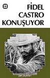 Fidel Castro Konuşuyor