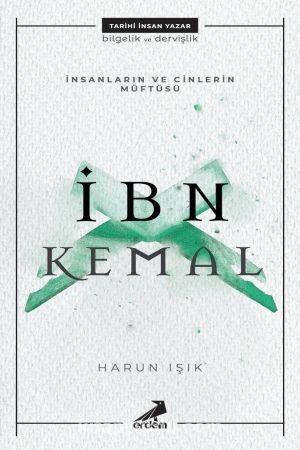 İnsanların ve Cinlerin Müftüsü : İbn Kemal