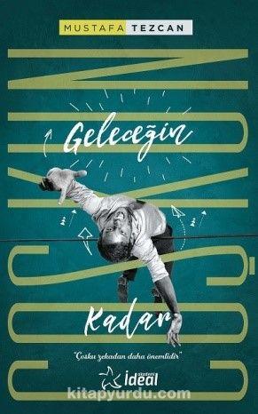 Geleceğin Coşkun Kadar - Mustafa Tezcan pdf epub