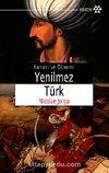 Yenilmez Türk & Kanuni ve Dönemi