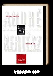 Andre Kertesz Hayatın Yansıması Retrospektif Fotoğraflar