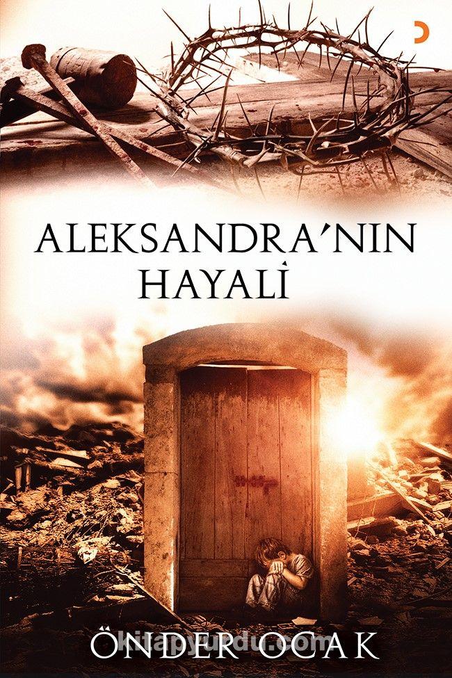Aleksandra'nın Hayali - Önder Ocak pdf epub