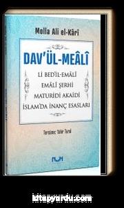 Dav'ül-Meali Li Bed'il-Emali - Emali Şerhi - Maturidi Akaidi - İslam'da İnanç Esasları