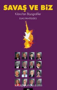 Savaş ve Biz & Kıbrıs'tan Biyografiler