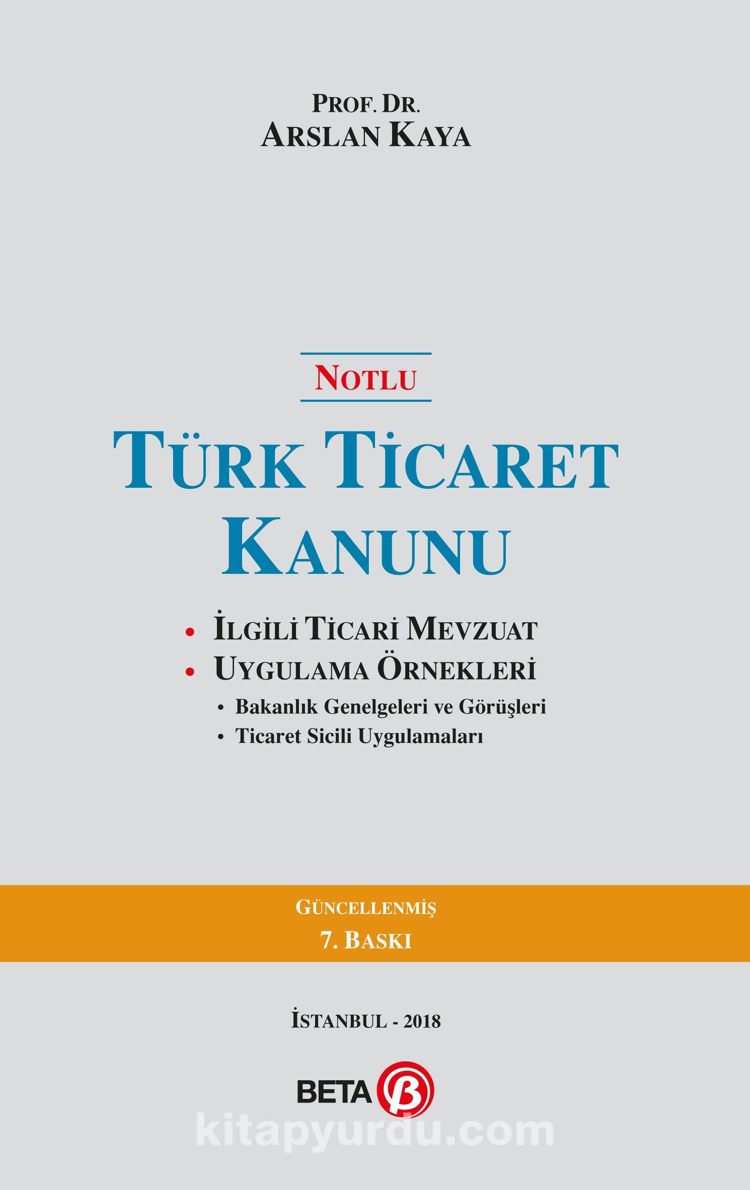 Notlu Türk Ticaret Kanunu - Prof. Arslan Kaya pdf epub