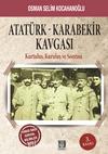 Atatürk-Karabekir Kavgası & Kurtuluş, Kuruluş ve Sonrası