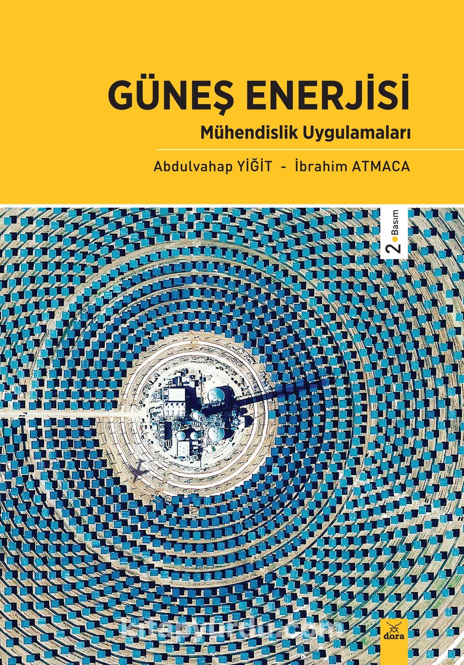 Güneş Enerjisi Mühendislik Uygulamaları - Prof. Dr. Abdulvahap Yiğit pdf epub