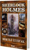 Dörtlü İttifak / Sherlock Holmes