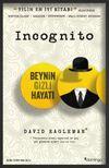 Incognito & Beynin Gizli Hayatı