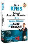 2019 KPSS Eğitim Bilimleri Tahmini Anahtar Sorular Tamamı Çözümlü Soru Bankası