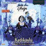Deniz Kızı Eftelya-Kadıköylü (1 CD + 1 Kitapçık)