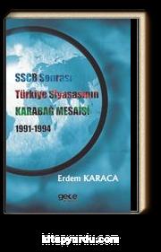 SSCB Sonrası Türkiye Siyasasının Karabağ Mesaisi 1991-1994