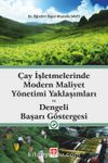 Çay İşletmelerinde Modern Maliyet Yönetimi Yaklaşımları ve Dengeli Başarı Göstergesi
