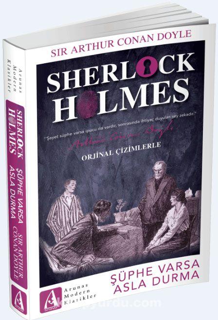 Sherlock Holmes - Şüphe Varsa Asla Durma