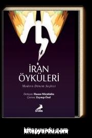 İran Öyküleri / Modern Dönem Seçkisi