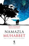 Namazla Muhabbet & Baba ile Oğulun Namazla Muhabbeti
