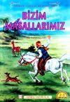 Bizim Masallarımız & Seçme Türk Masalları
