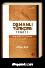 Osmanlı Türkçesi Rehberi & Başlangıç ve İleri Seviye