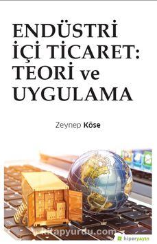 Endüstri İçi Ticaret: Teori ve Uygulama - Zeynep Köse pdf epub