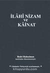 İlahi Nizam ve Kainat (Günümüz Türkçesi) (Karton Kapak)