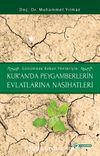 Günümüze Bakan Yönleriyle Kur'an'da Peygamberlerin Evlatlarına Nasihatleri