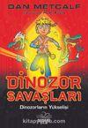 Dinozor Savaşları 1 / Dinozorların Yükselişi