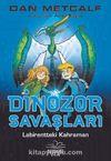 Dinozor Savaşları 2 / Labirentteki Kahraman