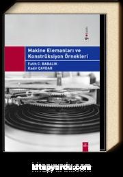 Makine Elemanları ve Konstrüksiyon Örnekleri