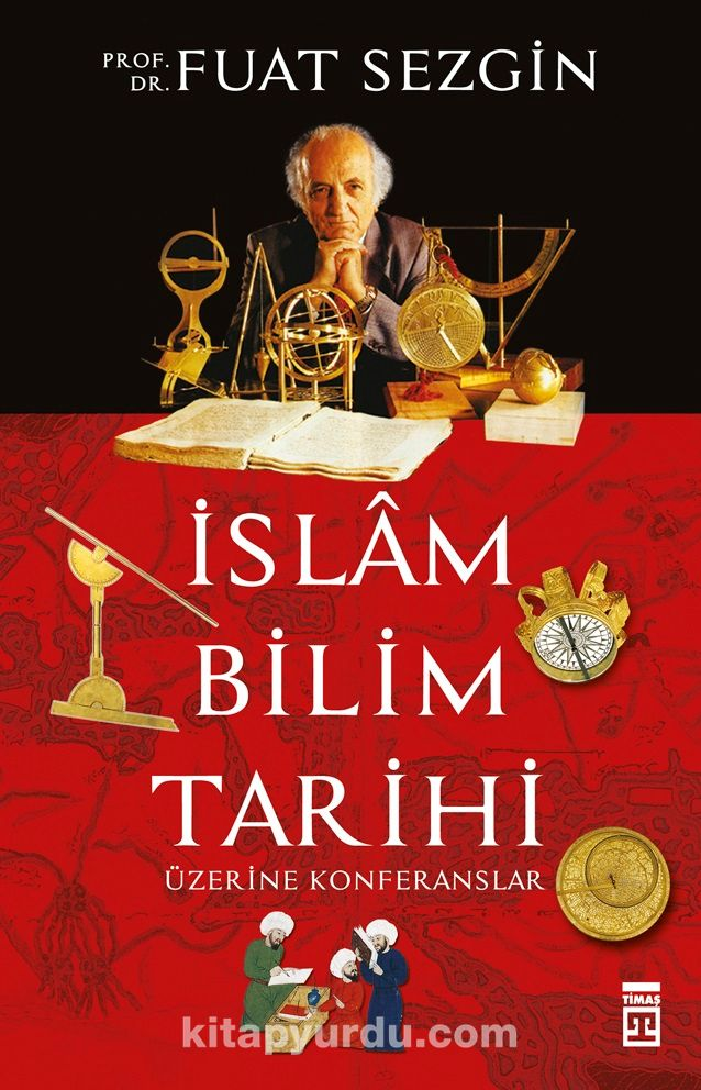İslam Bilim Tarihi Üzerine Konferanslar - Fuat Sezgin pdf epub